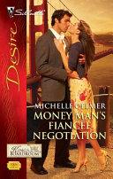 Money Man's Fiancee Negotiation