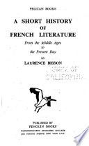 A Short History of French Literature, from the Middle Ages to the Present Day
