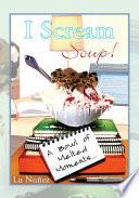 I Scream Soup Book