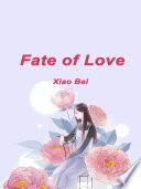 Fate Of Love