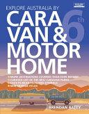 Explore Australia by Caravan and Motorhome  6th Ed
