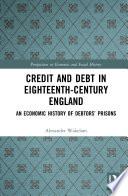 Credit and Debt in Eighteenth Century England