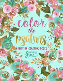 Color the Psalms; Inspired to Grace; Christian Coloring Books; Day and Night