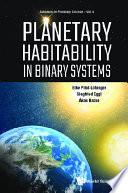 Planetary Habitability In Binary Systems