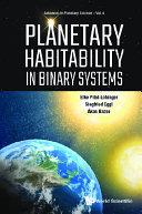 Planetary Habitability In Binary Systems [Pdf/ePub] eBook