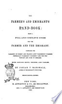 The Farmer  s and Emigrant  s Hand book by Josiah T  Marshall Book