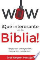 Wow Que interesante es la Biblia