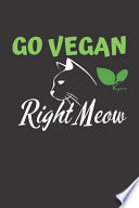 Go Vegan Right Meow Journal