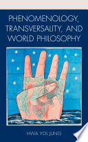 Phenomenology  Transversality  and World Philosophy Book