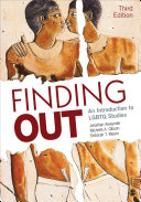 Finding out : an introduction to LGBTQ studies