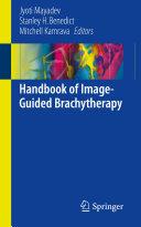 Handbook of Image Guided Brachytherapy