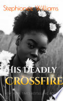 His Deadly Crossfire (BWWM)