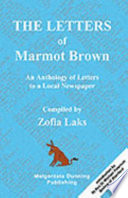 The Letters of Marmot Brown