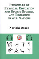 Principles of Physical Education and Sports Studies  and Research in All Nations