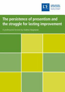 The Persistence of Presentism and the Struggle for Lasting Improvement