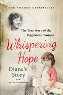 Whispering Hope - Diane's Story