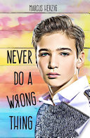 Never Do a Wrong Thing Book