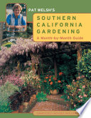 Pat Welsh's Southern California Gardening  : A Month-by-Month Guide