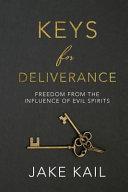 Keys for Deliverance