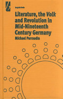 Literature, the Volk and the Revolution in Mid-nineteenth Century Germany