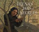 Irena s Jars of Secrets