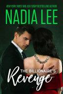 Taken by Her Unforgiving Billionaire Boss (Seduced by the Billionaire Book 1)