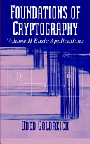 Foundations of Cryptography  Volume 2  Basic Applications