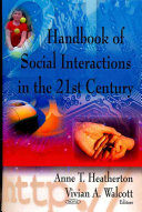 Handbook of Social Interactions in the 21st Century