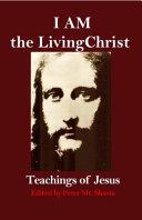 I AM the Living Christ