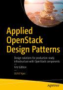 Applied OpenStack Design Patterns