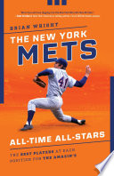 The New York Mets All Time All Stars
