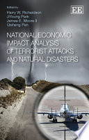 National Economic Impact Analysis of Terrorist Attacks and Natural Disasters Book