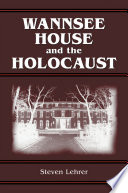 Download Wannsee House and the Holocaust Book