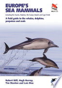 Europe s Sea Mammals Including the Azores  Madeira  the Canary Islands and Cape Verde Book