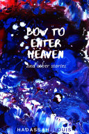 Bow to Enter Heaven and Other Stories