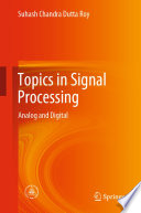 Topics in Signal Processing