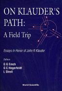 On Klauder s Path  A Field Trip