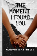 The Moment I Found You Pdf/ePub eBook