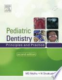 """Pediatric Dentistry"" by M. S. Muthu, Shiva Kumar"