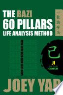 The BaZi 60 Pillars Life Analysis Method - Ji Earth