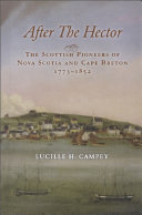 After the Hector: The Scottish Pioneers of Nova Scotia and ...