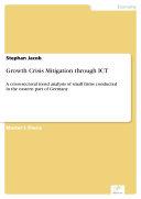 Growth Crisis Mitigation through ICT