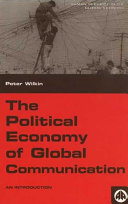 The Political Economy of Global Communication