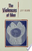 The Violences of Men Book