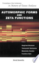 Automorphic Forms and Zeta Functions