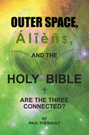 Outer Space  Aliens  and the Holy Bible