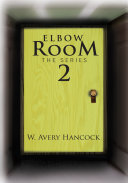 Elbow Room The Series
