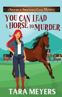 You Can Lead a Horse to Murder