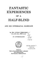Fantastic Experiences of a Half blind and His Interracial Marriage