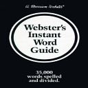 Webster s Instant Word Guide
